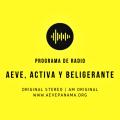 Programa de Radio # 10 / 2020: AEVE, activa y beligerante