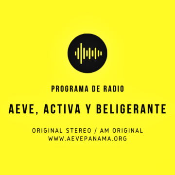 Programa de Radio # 5 / 2020: AEVE, activa y beligerante