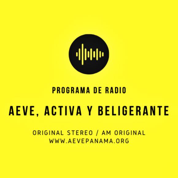 Programa de Radio # 2 / 2020: AEVE, activa y beligerante