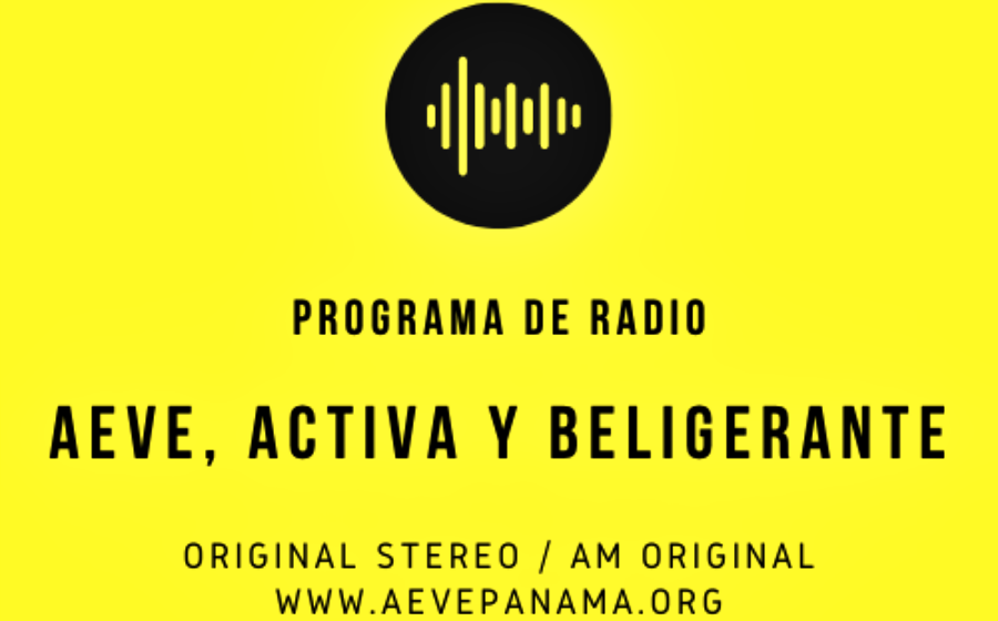Programa de Radio # 3 / 2020: AEVE, activa y beligerante