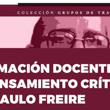 Formación docente y pensamiento crítico en Paulo Freire
