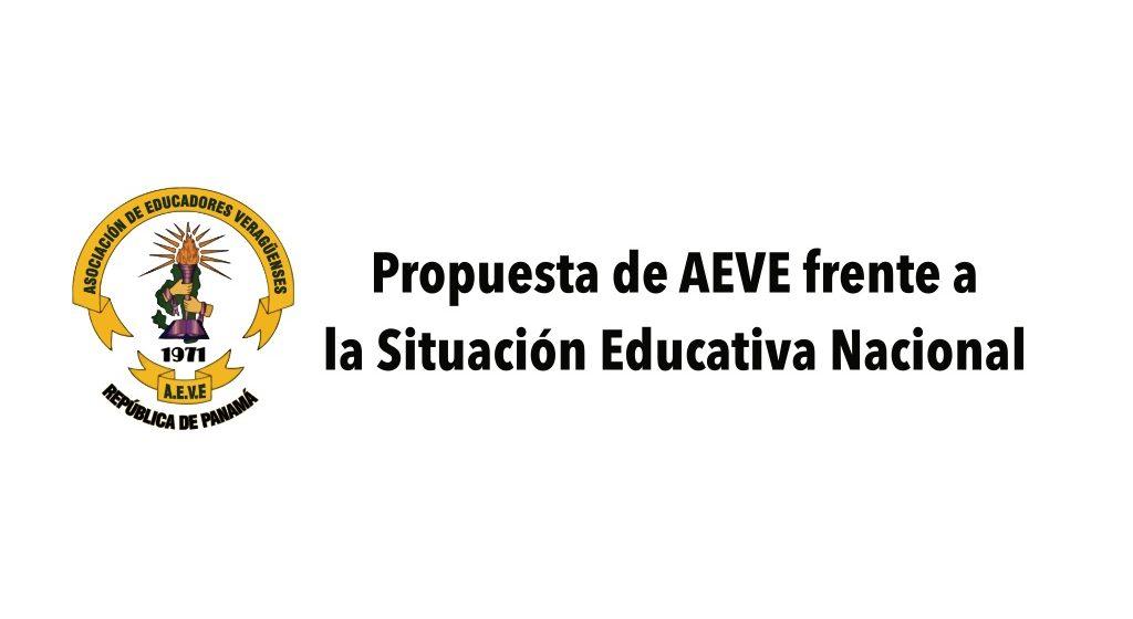 Propuesta de AEVE frente a la Situación Educativa Nacional