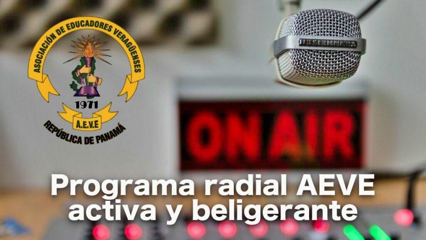 Programa de Radio # 34 / 2020: AEVE, activa y beligerante