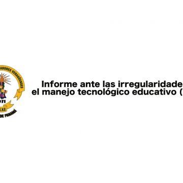 Informe sobre las irregularidades en el manejo tecnológico educativo (Video)
