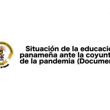 Situación de la educación panameña ante la coyuntura de la pandemia (Documento)