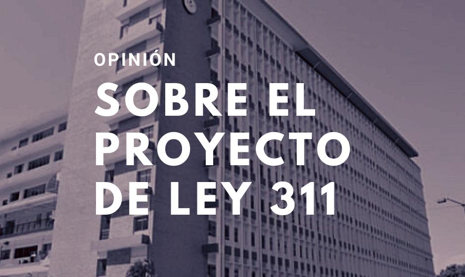 Opinión. Sobre el proyecto de ley 311
