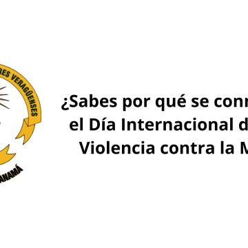 ¿Sabes por qué se conmemora el Día Internacional de la No Violencia contra la Mujer?