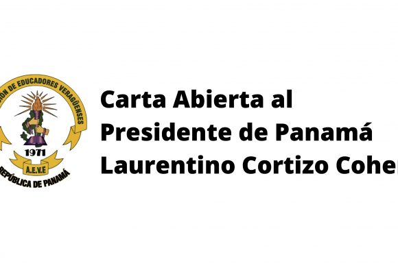 Carta Abierta al Presidente de Panamá Laurentino Cortizo Cohen