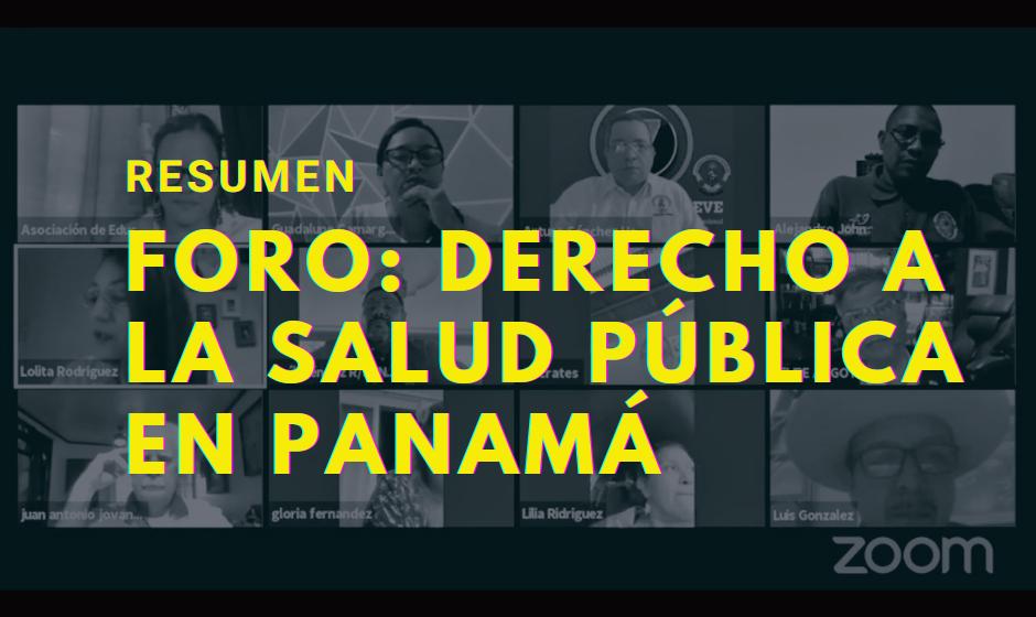 Resumen del Foro: Derecho a la Salud Pública en Panamá