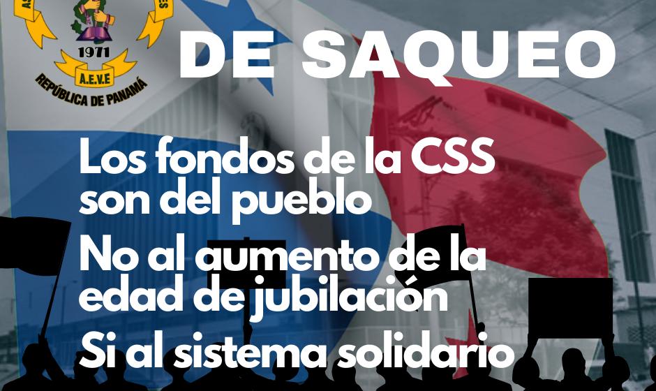Basta de saqueo a los fondos de la CSS