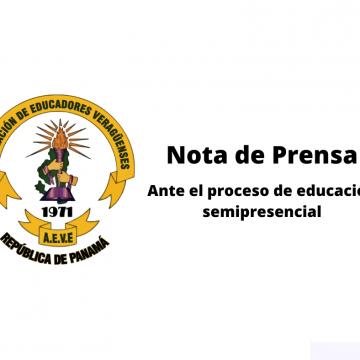 Nota de Prensa. Ante el proceso de educación semipresencial