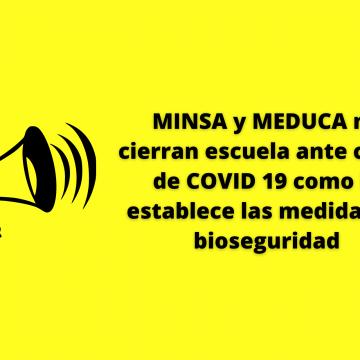 MINSA y MEDUCA no cierran escuela ante casos de COVID 19 como lo establece las medidas de bioseguridad