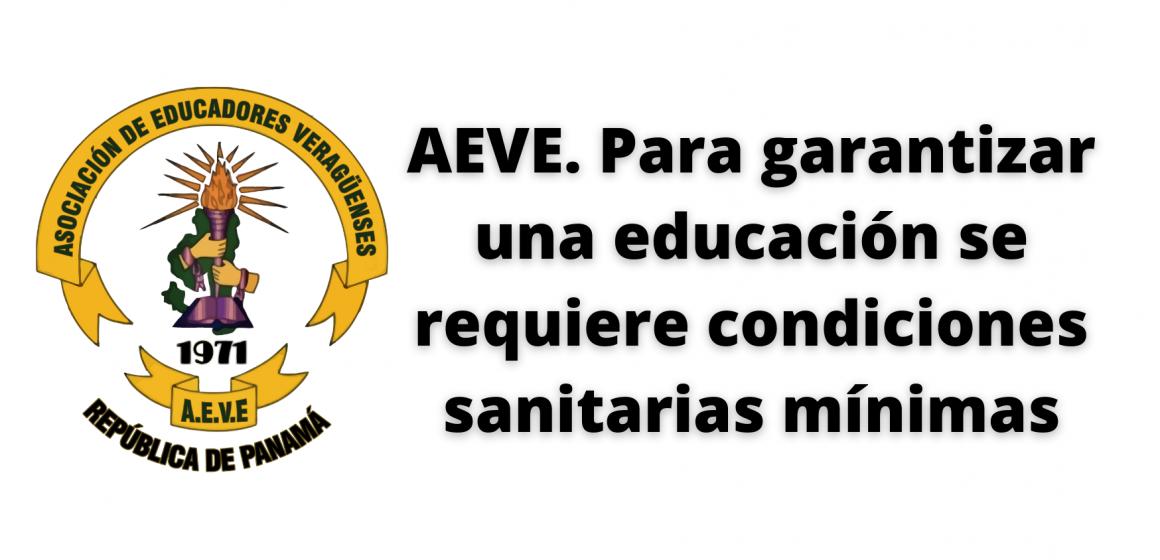 AEVE. Para garantizar una educación se requiere condiciones sanitarias mínimas