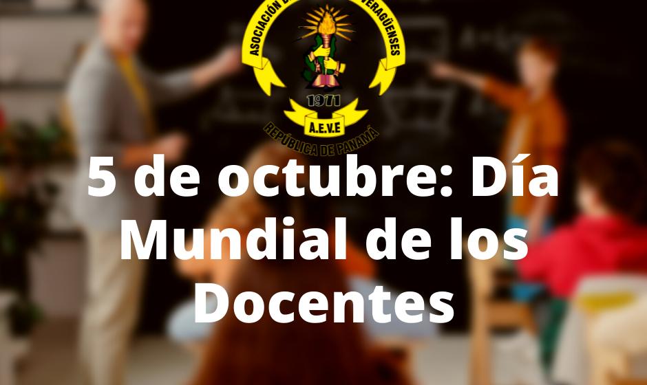 5 de octubre: Día Mundial de los Docentes